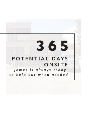 365 potential days onsite